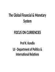 UJ -3 (Continue) - The Global Finacial System-Political Economy .ppt 2017.ppt