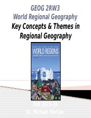GEOG 2RW3 Lecture 03 - Key Concepts & Themes in Regional Geography