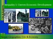 GEOG 1HB3 - 2011F - Lecture 07 - Inequality I - Uneven Economic Development - student-posted