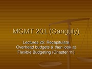 MGMT_201_(Ganguly)_Lecture_25