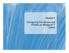 (Presentation)Configuring File Access and Printers on Windows® 7 Clients.pdf