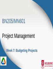 BN205_MN601_Lecture7 - Budgeting Projects.pptx