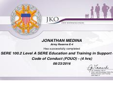 Jko Cert Level A Sere Educ And Tng Code Of Conduct Jonathan Medina Army Reserve E 4 Has Successfully Completed 100 2 Education