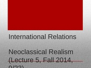 Lecture+5+-+Neoclassical+Realism (4)