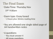 The Final Exam - a brief overview