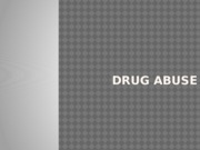 Lecture (Drug Abuse and Addiction)