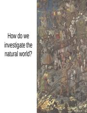 How do we investigate the natural world - Moodle Summer 2016.pptx