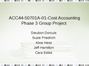 ACC445 Group Projectcost acctg