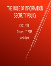 Week 4 The Role Of Information Security Policy.pptx