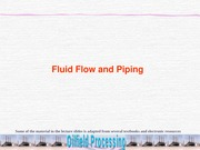 Lecture6-Fluid Flow and Piping-OFP