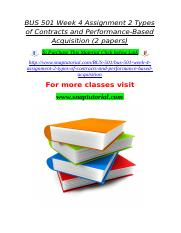 BUS 501 Week 4 Assignment 2 Types of Contracts and Performance-Based Acquisition (2 papers).doc