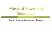 Week 8 Music of power and resistance - South African music and dance