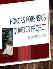 Honors Forensics 2nd Quarter Project.pptx