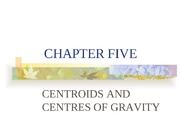 chapter5 (centroids & centres of gravity)