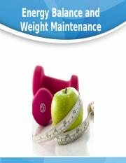 Energy Balance and Weight Maintenance %28done..%29