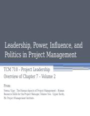 TCM 710 - Volume 2 Chapter 7 Leadership, power, influence and politics in pm