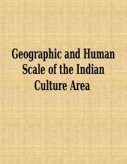 Topic.1b_Geographic.and.Human.Scale.of.the.Indian.Culture.Area.ppt.pdf