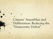W04 - Citizens' Assemblies and Deliberation, Reducing the Democratic Deficit