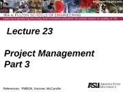 IEE 431-541 Lecture 23 Project Management Part 3