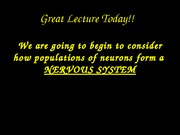 Lecture 15- intro to  central nervous systems copy