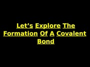 AP Chem Ch7 Covalent Bonding PowerPoint