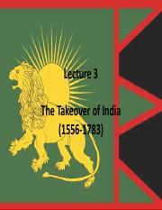 Lecture 4 The takeover of India