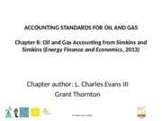 Chapter 8 Oil and Gas Accounting - Spring 2016-Final(1)