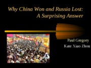 Why China Won and Russia Lost10
