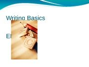 ENGL 1301 PowerPoint 1 Writing Basics