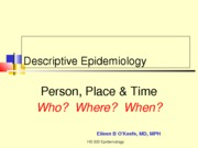 HS 300 Lecture 4 Descripive Epidemiology Updates Sp 2013-1