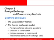 Ed5_03_Foreign_exchange_and_Eurocurrency