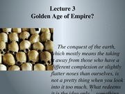 Lecture 3 Empires of Liberty, Hearts of Darkness