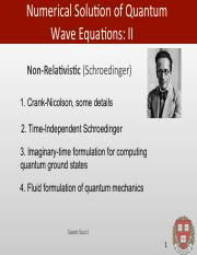 Lecture_7 pdf - Numerical Solu-on of Quantum Wave Equa-ons II Non