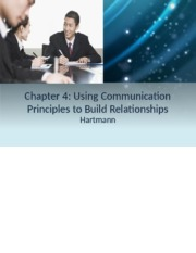 Chapter+4+Using+Communication+Principles+to+Build+Relationships.pptx