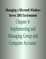chapter04-implementingandmanaginggroupandcomputeraccounts-090505014457-phpapp01.ppt