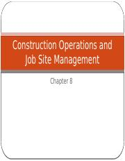 Ch 8 Construction Operations and Job Site Management