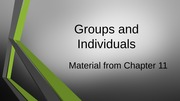 Ch 11 Groups and Individuals