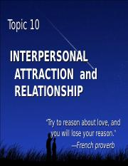 Chpt_10_Interpersonal_Attraction_and_Relationships.ppt