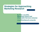 Strategies for Approaching  Marketing Researchtrue(1)