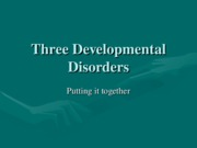 8c%20Three%20Developmental%20Disorders