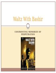 Day 22 and 23 - Waltz with Bashir I.pptx