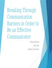 BUSI300_Overcoming_Communication_Barriers.pptx