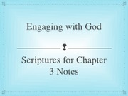 Engaging with God - Chapter 3 Scriptures