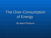Energy Over-Consumption