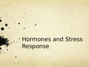 Hormones and Stress Response