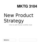 F10 MKTG 3104 Student 10. New Product Strategy