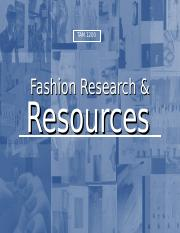 L 5 Fashion Research and Resources_Student_view_Sp 18.ppt