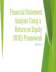 Financial Statement Analysis using a ROE Framework