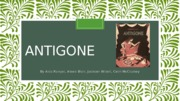 Antigone Good Life