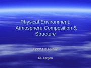 Physical Environment - Atmosphere Composition and Structure